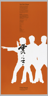 Three white figures in silhouette (with black calligraphy) against red background. Imprinted in black upper section, in a column: Tai Chi Ch'uan / Cloud Hands is a center for Tai Chi, Dance, / & Meditation. Initial course offerings will be in Tai Chi Ch'uan taught for health and / meditation. Beginning students may enroll / in Part I which they should take at least / twice a week—with the option of taking all / four classes, at no additional cost. / For intermediate and advanced students the / center will be open every weekday from 5 to / 8 pm. 5 to 6 will be an open exercise period, / from 6 to 7:30 there will be a formal class, / and additional space in which student can / practice alone or in groups. / Instructors: /Tem Horwitz and Susan Kimmelman are / co-directors of Cloud Hands, they were / founders of / MoMing, and authored Tai Chi / Ch'uan: The Technique of Power / published by Chicago Review Press. Judith / Chambliss, along with Tem & Susan, was a / student of H. H. Lui, and is a well known / Chicago calligrapher. / Term: January 23 - April 29 14 Weeks / Schedule of Tai Chi: / Part I (Beginning) / M 6-7:30 W 6-7:30 / Tu 10-12 Th 10-12 / Part II / Tu 6-7:30 Th 6-7:30 / Sat 10-12 / Part III & / Review / Fri 6-7:30 / Tu 6-7:30 / Fees: Part I $95 / Part II $95 / Part III & Review $95 / Review $50 / Trial Classes $3 / Enroll at First Class Session / lower section: Cloud Hands / 9 W. Hubbard, Chicago, Illinois 60610 / 312.644.8087 & 348.0010