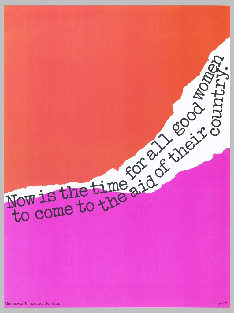 Poster on a ground of red and magenta with a tear through the center featuring black typed text in upward motion: Now is the time for all good women / to come to the aid of their country.