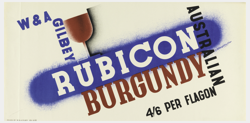 Poster advertisement for Gilbey's Rubicon Australian Burgundy wine. At center, a wine glass filled with red liquid, resting atop a blue stripe, both at an angle. Text in blue, black and red: W & A / GILBEY [vertically] / RUBICON / AUSTRALIAN [vertically] / BURGUNDY / 4/6 PER FLAGON.