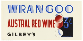 Across poster, in blue, black, and red, with a glass of red wine on right. Text reads: WRANGOO / AUSTRAL RED WINE 3/- GILBEY'S
