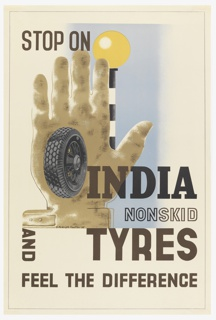 At center left, a large upright tan-colored hand with a tire floating over its palm, with a streetlight behind on a black and white post. Text in black: STOP ON / INDIA / NONSKID / TYRES / AND [vertically] / FEEL THE DIFFERENCE.