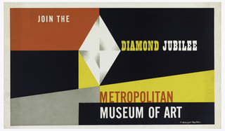 On a ground of red, grey, white, black, and yellow geometric shapes, text in white, yellow, and red: JOIN THE / DIAMOND JUBILEE / METROPOLITAN / MUSEUM OF ART.