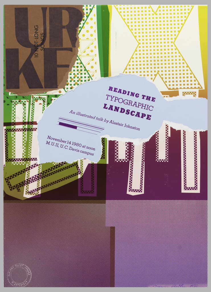 Collage poster with ripped paper; upper left, brown paper with KF; yellow and white square pattern on right, green and white center left; center has a torn area with text in purple on light blue ground: READING THE / TYPOGRAPHIC / LANDSCAPE / An illustrated talk by Alastair Johnston / November 14 1980 at noon / M. U.II, U.C. Davis campus. Lower squares are purple.