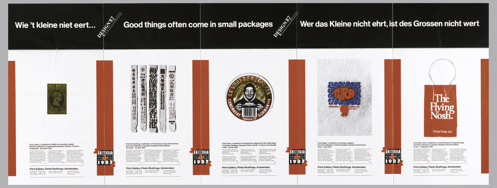 Foldable poster in five sections, divided by red vertical bands. Black band above with white writing: Wie 't kleine niet eert…; Good things often come in small packages; Wer das Kleine nicht ehrt, ist des Grossen nicht wert; each text is divided by: DESIGN 87. Below, each section has a different object with text.