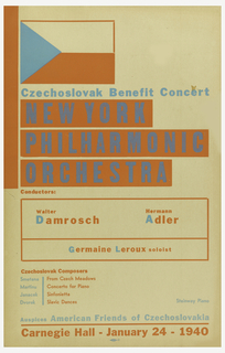On a tan background, orange and blue squares and rectangles. Writing in blue and orange: Czechoslovak Benefit Concert / NEW YORK / PHILHARMONIC / ORCHESTRA / Conductors: / Walter / Damrosch; Hermann / Adler / Germaine Leroux soloist. Below: Czechoslovak Composers / Smetana / Martinu / Janacek / Dvorak; From Czech Meadows / Concerto for Piano / Sinfoniette / Slavic Dances; Steinway Piano / Auspices American Friends of Czechoslovakia / Carnegie Hall – January 24 – 1940.