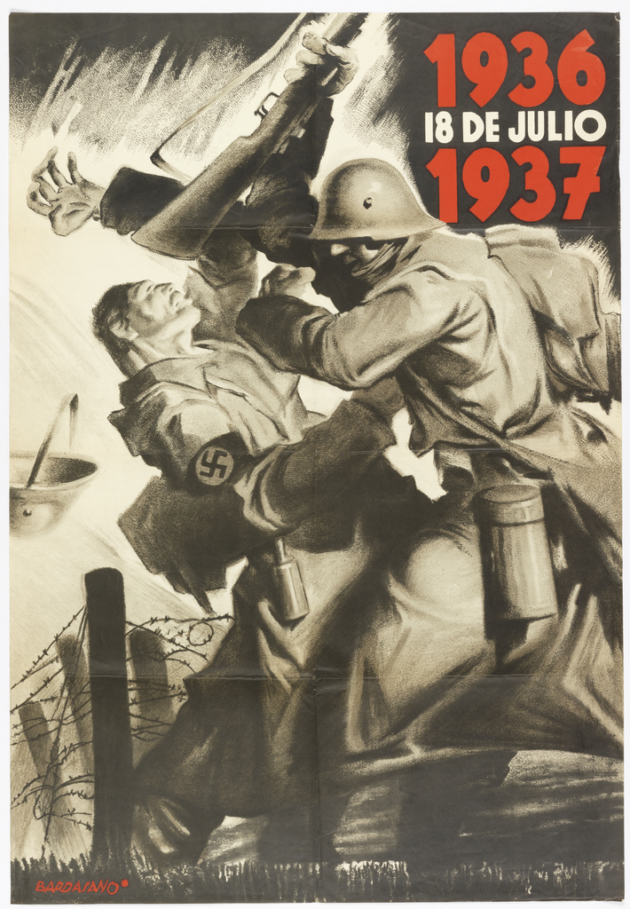Spanish Civil War poster.  Two soldiers fighting in front of barbed wire fence; one soldier has a Nazi armband. Upper right, in red and white text: 1936 / 18 DE JULIO / 1937 (July 18, 1936-1937); below, in red text: BARDASANO.