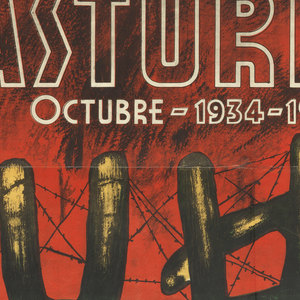 Spanish Civil War poster. Large red male figure wearing a beret on a yellow ground. In front of him UHP entangled in barbed wire. Upper right, in red and black: ¡AYUDA! / A LAS / FAMILIAS / DE LOS / COMPATIENTES / DEL / NORTE; at center, in white: ASTURIAS / OCTUBRE – 1934-1937. In green text lower margin: SOCORRO ROJO DE ESPANA / GRAFICAS VALENCIA intervenido U.G.T.-C.N.T. (Help! The families of the fighters from the North, Asturias, October 1934-1937, International Red Aid of Spain, Valencia Graphics U.G.T-C.N.T)