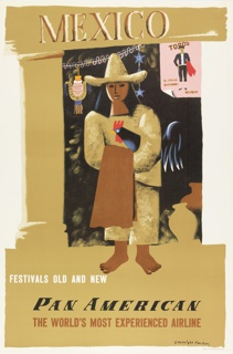 Image of a barefoot woman in canvas clothing and pointed hat, with long black hair, holding a black rooster, and a brown cloth. Behind her, hanging decorations, and at right, two vase on the ground. Upper right, a poster of a bullfighter on a pink ground, with word: TOROS. Above: MEXICO; below: FESTIVALS OLD AND NEW / PAN AMERICAN / THE WORLD'S MOST EXPERIENCED AIRLINE.