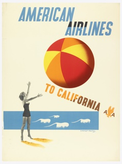 Poster design encouraging travel to California via American Airlines. Photograph of a woman in a bathing suit montaged into an illustrated beach scene including sand and ocean waves, where she appears to toss a large colorful beach ball into the air. Text in blue, upper center: AMERICAN / AIRLINES; in orange, center: TO CALIFORNIA [American Airlines logo].