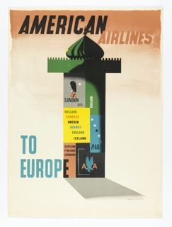On a peach-colored gradient ground, a green and grey kiosk. Above in black and peach: AMERICAN AIRLINES; below, in blue: TO / EUROPE. Turret is covered with posters that read: LONDON / HOLLAND / DENMARK / SWEDEN / NORWAY / ENGLAND / ICELAND / SCOTLAND / FINLAND GERMANY / IRELAND / PARIS [AA logo].