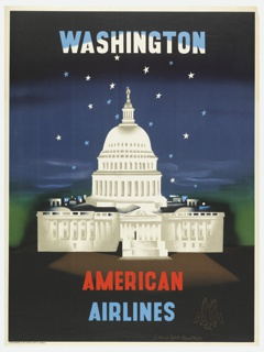 American Airlines poster advertising Washington D.C. View of the U. S. Capitol building at night, blue and white stars in the sky above. In blue and white text, upper center: WASHINGTON; in red and blue, lower center: AMERICAN / AIRLINES [American Airlines logo in brown].