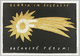 A bright yellow-orange comet flying across a black ground. Text in yellow above and below: GLORIA IN EXELSIS / OBCANSKE FORUM!