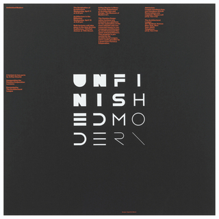 Square black poster with columns of text in orange above and left. Title in upper left: Unfinished Modern. At center, in white bold block letters, progressively getting thinner: UNFI / NISH / EDMO / DERN.
