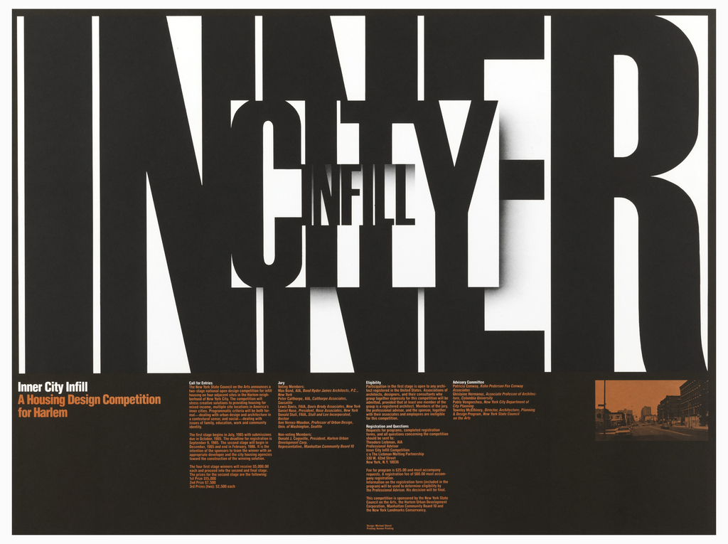 """Poster with text in large black letters on white ground: """"INNER"""" with the word """"CITY"""" overlapping inside, and the word """"INFILL"""" inside; has 3-D aspect. Below, margin is black with orange and white columns of text. On the right an orange and black photograph. On the left: Inner City Infill / A Housing Design Competition / for Harlem."""