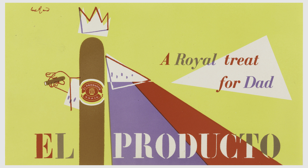 Cigar wearing crown and regal (ermine and purple) robel.  Image accompanied by slogan: A Royal Treat for Dad.