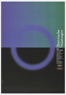 "Top half of poster is gradient from left to right, blue to green. Bottom half of poster is black. In center, a blue ring. Text at right in white down side reads: ""Bayerische Staatsoper/ Das/ Rheingold"" with additional date and time information below."