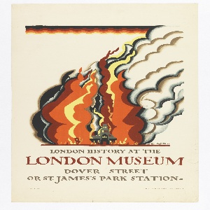 Poster design for the London Underground, advertising the London Museum which can be reached by the railway. Large fire and smoke engulfing a grey abstracted castle. Below, in grey and red: LONDON HISTORY AT THE / LONDON MUSEUM / DOVER STREET / OR ST. JAMES'S PARK STATION.