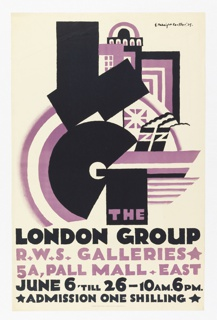 Poster in black and purple; abstract structure and ship in background with large black letters: L G; below: THE / LONDON GROUP / R. W. S. GALLERIES / 5A, PALL MALL EAST / JUNE 6 'TILL 26-10AM.6PM. / ADMISSION ONE SHILLING.