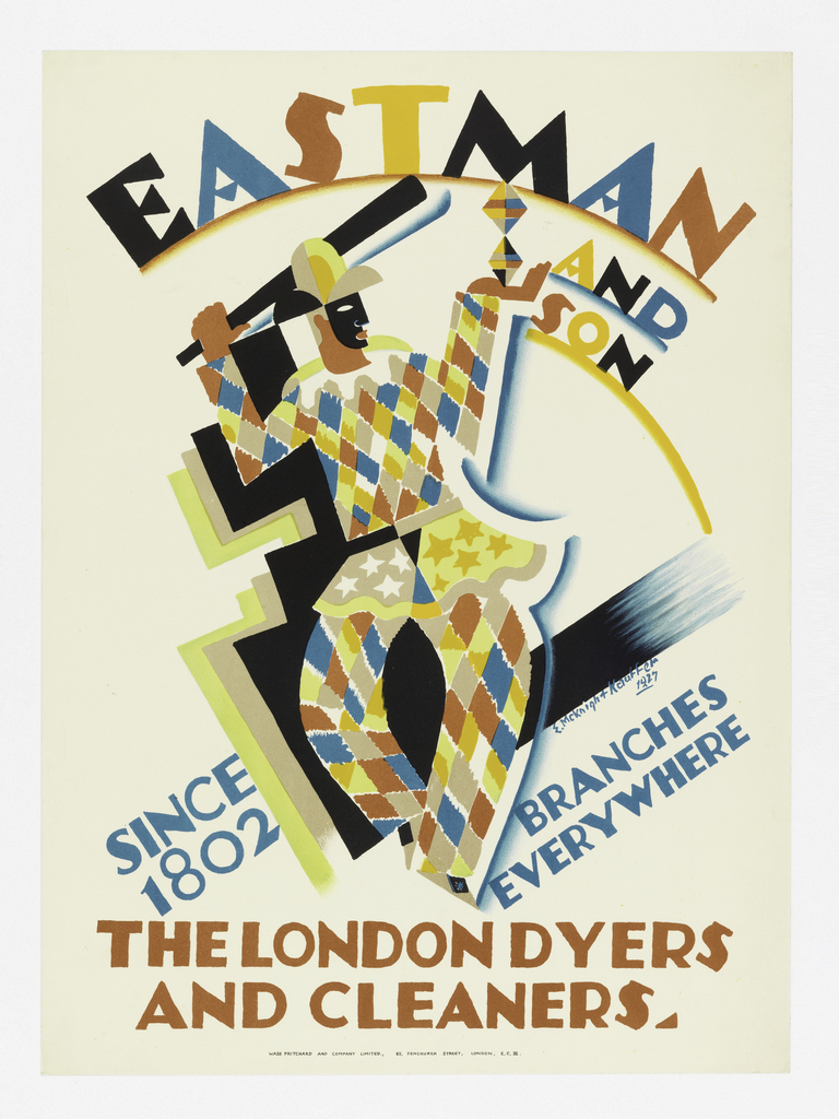 Poster design for Eastman and Son. At center, a harlequin balancing rhomboids in one hand and holding a staff or bat in the other. Behind the figure, abstracted silhouettes of the figure in shades of yellow and black. Above in different colors: EASTMAN / AND / SON; below in blue ink: SINCE / 1802 / BRANCHES / EVERYWHERE. At bottom, in red ink: THE LONDON DYERS / AND CLEANERS.