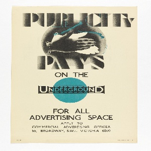 Poster design encouraging businesses to purchase advertising space on the London Underground. Upper center, hands rubbing together in black with teal blue highlights. Above in black: PUBLICITY; below: PAYS / ON THE / [Underground logo over a teal blue circle] / FOR ALL / ADVERTISING SPACE / APPLY TO / COMMERCIAL ADVERTISING OFFICER / 55, BROADWAY, S. W. I. VICTORIA 6800.