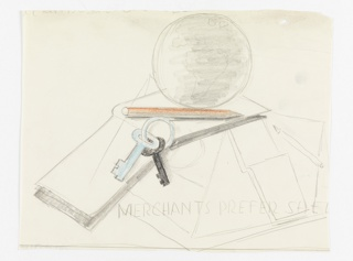 """Study for """"Merchants Prefer Shell"""" poster. At center top, a globe sits atop an open book, resting on a platform with a colored pencil (shaded orange), and keys on a ring in blue and black. Below in block text: MERCHANTS PREFER SHEL [sic]."""