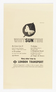 Proof for a London Transport advertisement to be published in the Sunday Pictorial featuring travel routes during Whitsuntide. At top, a leaf with a butterfly superimposed, in black and white. Below, in black outline and black lettering: WHITSUNTIDE. Below, two columns of text listing trains that reach different regions around London. Below in black text: Many other trips by / [London Underground logo] LONDON TRANSPORT / 'Whitsun Suggestions', a folder, is free at enquiry offices, / Underground stations or from Green Line coach conductors.