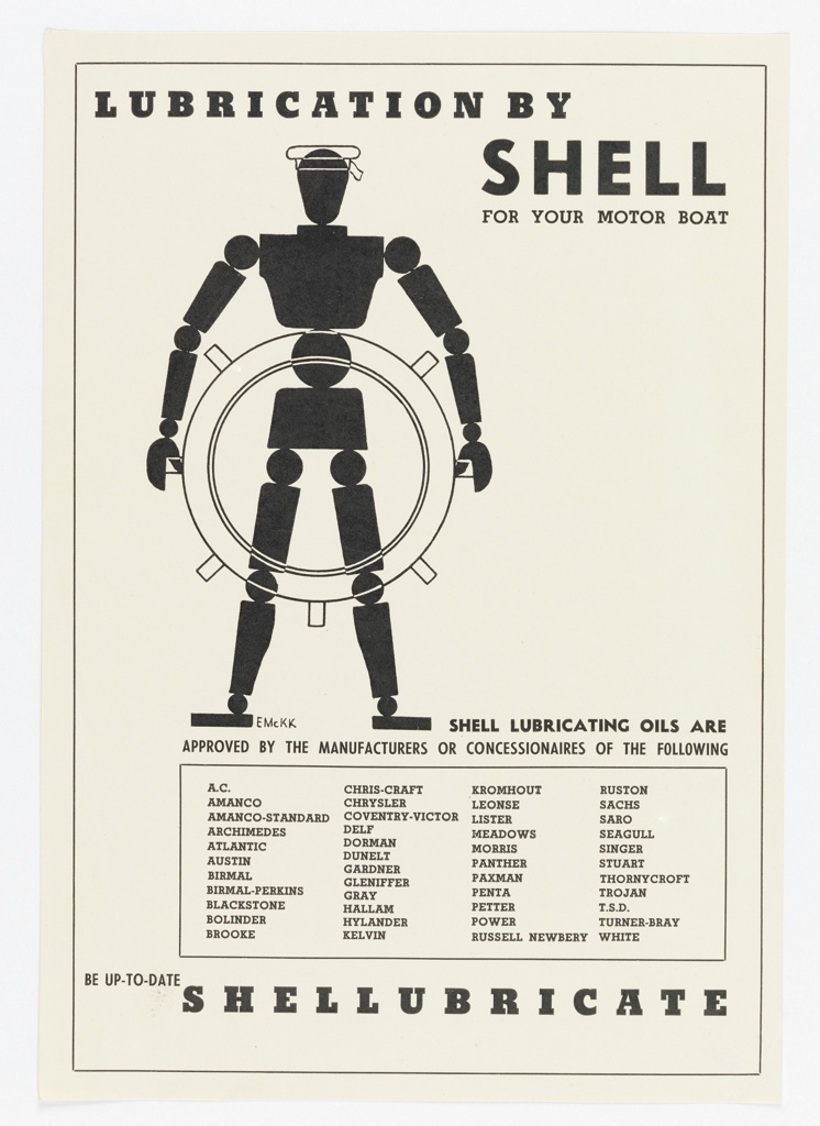 Print depicts a silhouette of an artist's lay figure composed of circles and rectangles. Outlines of a sailor hat and ships wheel are superimposed atop the figure. Text in black, at top: LUBRICATION BY / SHELL / FOR YOUR MOTOR BOAT; SHELL LUBRICATING OILS ARE / APPROVED BY THE MANUFACTURERS OR CONCESSIONARIES OF THE FOLLOWING [in a box, lists of manufacturers' names in four columns]; at bottom: BE UP-TO-DATE / SHELLUBRICATE.