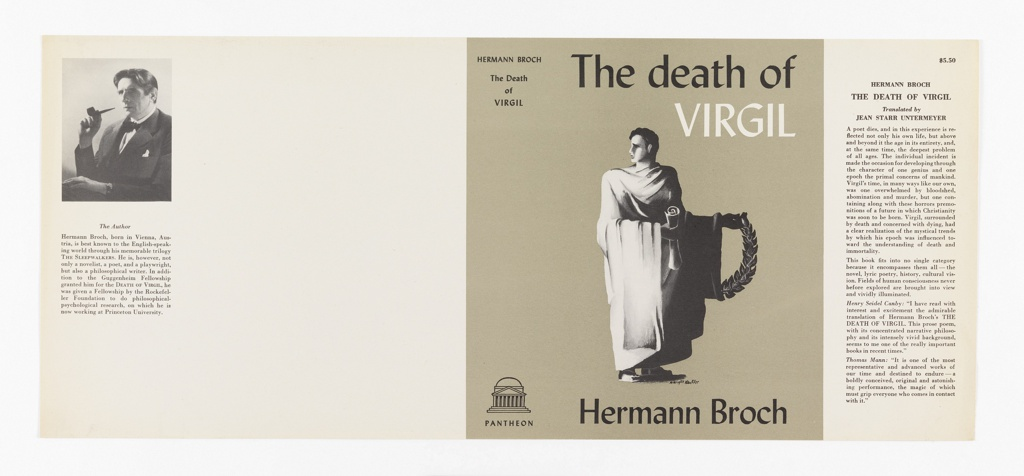On grey ground, a robed ancient figure holding a scroll in one hand and a laurel wreath in the other. Text in black and white, upper margin: The death of / VIRGIL; lower margin: Hermann Broch. On spine: HERMANN BROCH / The death / of / VIRGIL.