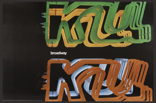 "Black poster with photograph of neon lettering on both right and left. On left, neon is green in foreground, yellow behind. On right, neon is red in foreground, blue behind. Text in center reads ""broadway"" in white."
