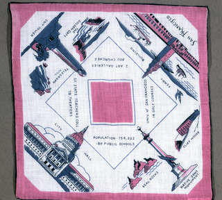 Commemorative white handkerchief printed in pink and blue showing scenes of San Francisco including: Native Sons Monument, Ferry Building, Coit Tower, City Hall and other sites. Souvenir of the Golden Gate International World's Fair, 1939.