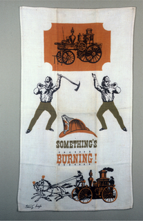 """Fire engines, fireman, and helmet, with """"Something's Burning!"""" printed below. In orange, green and black."""