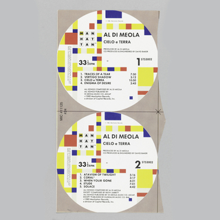 Two record labels pasted onto tan paper; with blocks of yellow, red, and blue; MAN / HAT / TAN on left. Top label: upper right, in black ink, right side: AL DI MEOLA / CIELO e TERRA / PROUCED BY AL DI MEOLA / CO-PRODUCED & ENGINEERED BY DAVID BAKER. Center left: 33 1/3 RPM; right: 1; lower: 1. TRACES OF A TEAR / 2. VERTIGO SHADOW / 3. CIELO e TERRA / 4. ENIGMA OF DESIRE; lower label is identical except for title of songs and 2 on right side: 1. ATAVISM OF TWILIGHT / 2. CORAL / 3. WHEN YOUR GONE [sic] / 4. ETUDE / 5. SOLACE.