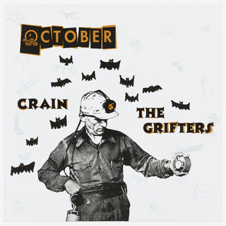 A man with jumpsuit and hardhat with light surrounded by black bats. Text in black and orange: OCTOBER / CRAIN / THE / GRIFTERS.