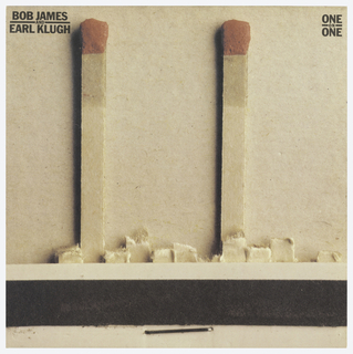 Record sleeve in the appears as a matchbook with two matches left. At upper left: BOB JAMES / EARL KLUGH; upper right: ONE / ON / ONE.