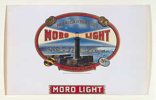 "Label with red and metallic-gold bordered oval cartouche, within which is a light house and distant port city. In beams of light from the light house: ""MORO LIGHT"". Metallic gold coins, crests and text:""SUPERIORES"" ornament cartouche border. Text, above light house: ""FABRICA DE TABACOS""; in red banner-shape, bottom margin: ""MORO LIGHT""."