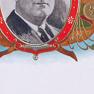"""Label with grisaille portrait of FDR in red-bordered oval cartouche. It is flanked by golden tobacco leaves, metallic-gold coins and vine-like scrolls. Text, blue, top margin:""""FRANKLIN D. ROOSEVELT."""""""