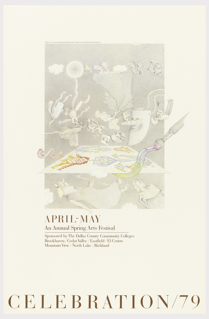 Poster depicts a surreal image of floating theatrical figures, musicians, a colorful tiled work featuring flowers, a paintbrush. Below, in brown text: APRL-MAY / An Annual Spring Arts Festival / Sponsored by The Dallas County Community Colleges. / Brookhaven/Cedar Valley/Eastfield/El Centro / Mountain View/North Lake/Richland; CELEBRATION/79.