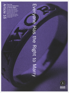 "Background of a ring standing up on it's edge.  Image is colored in purple with white print.  Vertically reading down at center is ""Everyone has the Right to Marry"".  On top left corner is ""Article 16"" printed from the Universal Declaration of Human Rights."