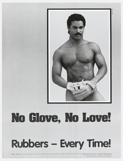 Poster depicts nude man wearing baseball glove; below, in black text: No Glove, No Love! / Rubbers – Every Time!