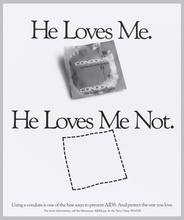 On white ground, wrapped condom above and below a dotted line outline of condom but no condom, with black text: He Loves Me. / He Loves Me Not.