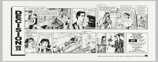 Poster is part of a series started in 1992 promoting AIDS awareness.  Text and images integrated  in style of comic strip.  Top text aligned vertically at left: Decision VII.  Botton text aligned vertical at left: La Decision VI (in spanish)