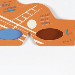 Orange 3D paper glasses with white graphics: a ladder, a circle; in blue: April / Greiman / Reinhold / Brown / Gallery; plastic transparent ovals, one in blue and one in red.