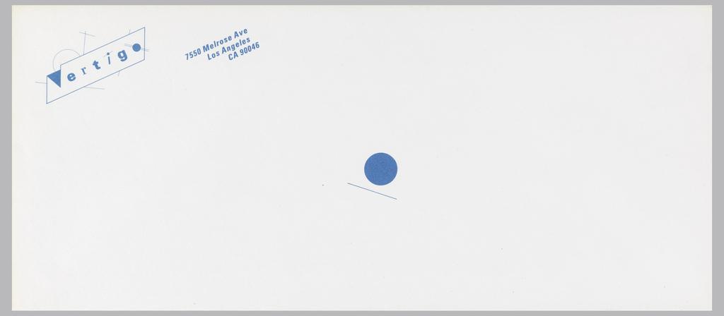 On white envelope blue text and image. Upper left corner Vertigo logo within a black angled rectangular box with lines crossing through: Vertigo. Address: 7550 Melrose Ave / Los Angeles / CA 90046; at center, a blue circle with diagonal line below.