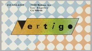 Business card in covered in blue, pink, and white pseudo-argyle pattern, with rounded edges; half blue and half pink with white slowly taking over the pattern. Across center is Vertigo logo in black ink inside a rectangular box that is color with gradient orange, yellow and green. Upper section, in black ink, info: 213 655-6343; 7550 Melrose Ave / Los Angeles / CA 90046.