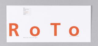 White envelope with orange logo across center: R  O  T  O / [in black:] ARCHITECTS ] INC. Upper left, address in black, underlined: 600 / Moulton Ave / #305 / [in orange:] Los Angeles / California / 90031.