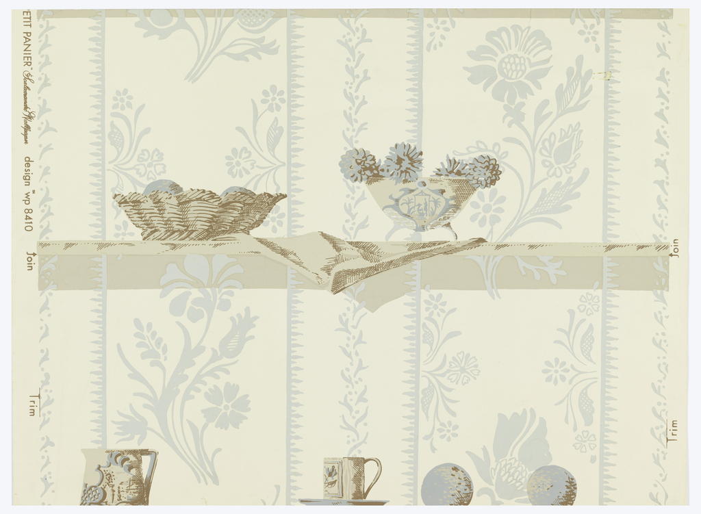 """Footed bowl and basket, each  filled with fruit, are placed upon a shelf, with a napkin hanging over the edge. Below this are, a pitcher, cup and saucer and two spherical objects, probably sitting on another shelf. Behind the shelves is the appearance of a papered wall, containing a stylized floral stripe motif.  Printed in brown and light gray-blue on a white ground. Printed in selvedge: """"_etit Panier  Scalamandré Wallpaper  design wp 8410""""."""