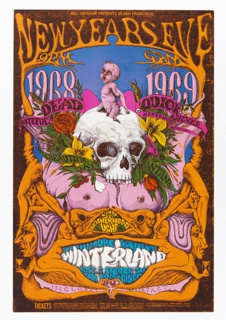 BILL GRAHAM PRESENTS IN SAN FRANCISCO / NEW YEARS EVEN / 9PM 9AM / 1968 1969 / GRATEFUL DEAD QUICKSILVER / MESSENGER SERVICE / IT'S A BEAUTIFUL / DAY SANTANA; WINTERLAND / INCLUDES BREAKFAST / TICKETS [ticket information below].