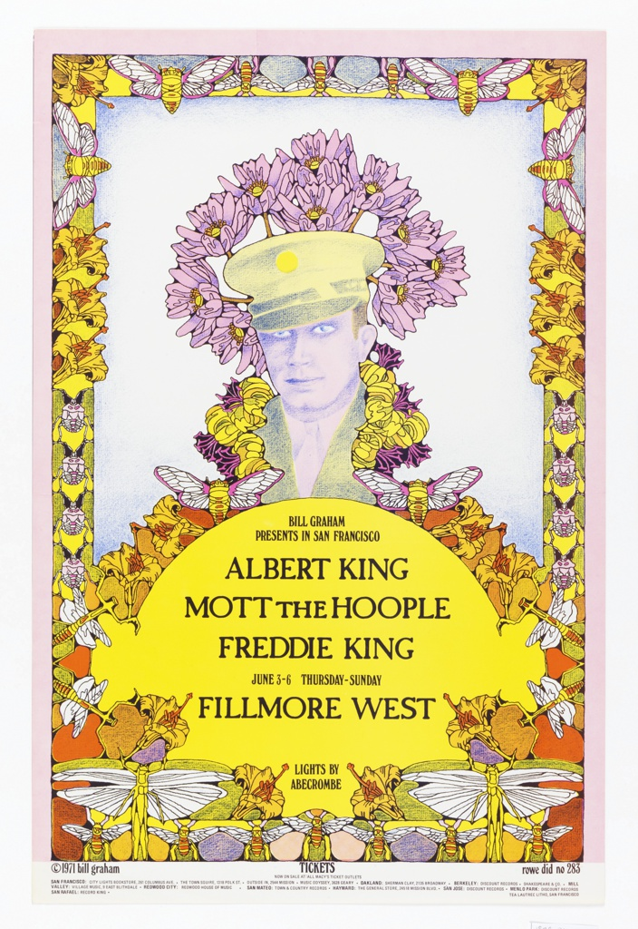 Poster features floral border with photograph of a captain surrounded by image of flowers and dragonflies. Below on yellow semicircle: BILL GRAHAM / PRESENTS IN SAN FRANCISCO / ALBERT KING / MOTT THE HOOPLE / FREDDIE KING / JUNE 3-6 THURSDAY-SUNDAY / FILLMORE WEST