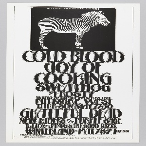 Poster featuring a black and white image of a zebra. Text in black and white: BILL GRAHAM PRESENTS IN SAN FRANCISCO / COLD BLOOD / JOY OF / COOKING […] [ticket information below].