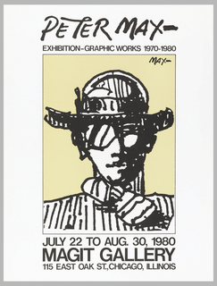 Poster featuring details about Peter Max exhibition; drawing by the artist of a man with hat and glasses.